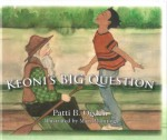 Keoni's Big Question by Patti Ogden