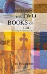 Reclaiming the Two Books of God by Don Sailer