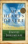 My Heart's Desire by David Jeremiah