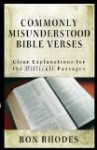 Commonly Misunderstood Bible Verses by Ron Rhodes