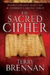 The Sacred Cipher by Terry Brennan