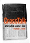 CrossTalk: Where Life and Scripture Meet by Michael Emlet