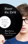 Hear No Evil: My Story of Innocence, Music and the Holy Ghost by Matthew Paul Turner