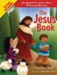 The Jesus Book: The Ultimate Who, What, When, Where, and Why Book by Stephen Elkins