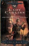 Lady Carliss and the Waters of Moorue (The Knights of Arrethtrae: Book 4) by Chuck Black