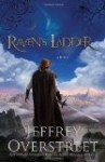 Raven's Ladder (The Auralia Thread series) by Jeffrey Overstreet