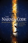 The Narnia Code: C.S. Lewis and the Secret of the Seven Heavens by Michael Ward