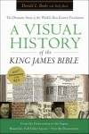 A Visual History of the King James Bible by Donald L. Brake