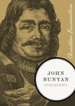 John Bunyan (Christian Encounters series) by Kevin Belmonte
