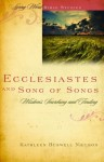 Ecclesiastes and Song of Songs (Living Word Bible Studies) by Kathleen Buswell Nielson