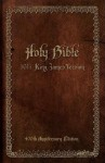 Holy Bible, 1611 King James Version (Anniversary Edition)