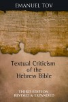 Textual Criticism of the Hebrew Bible (3rd Edition) by Emmanuel Tov