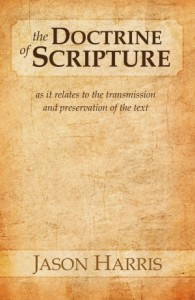 The Doctrine of Scripture by Jason Harris