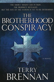 The Brotherhood Conspiracy by Terry Brennan