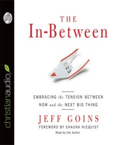 The In-Between by Jeff Goins