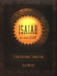Isaiah by the Day: A New Devotional Translation by Alec Motyer