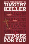 Judges For You by Timothy Keller