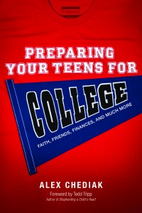 Preparing Your Teens for College by Alex Chediak