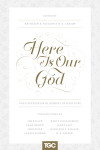 Here is Our God edited by D.A. Carson and Kathleen Nielson