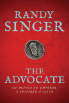 The Advocate by Randy Singer
