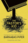 The Pastors Kid by Barnabus Piper