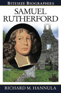 Samuel Rutherford (Bitsize Biographies)